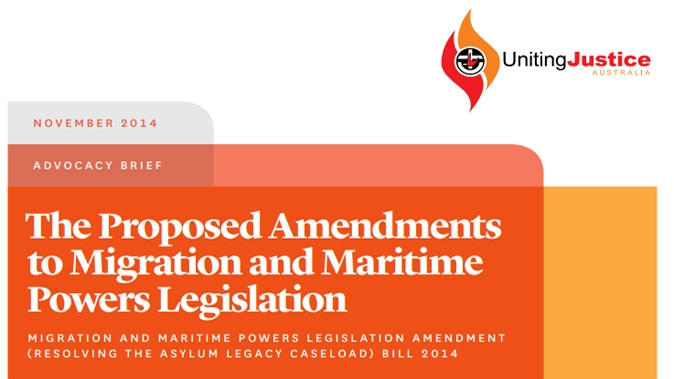 Advocacy Brief: Migration and Maritime Powers Legislation Amendment (Resolving the Asylum Legacy Caseload) Bill 2014
